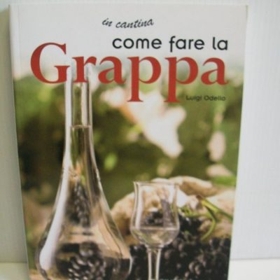 libro: come fare la grappa